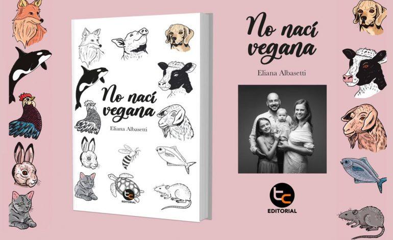 No nací vegana de Eliana Albasett
